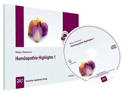 Homöopathie Highlights 1: Fach-Hörbuch CD