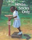 White Socks Only (Albert Whitman Prairie Paperback)