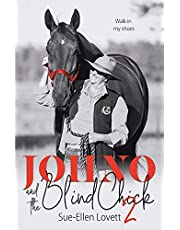 Johno and the Blind Chick 2: Walk in my shoes