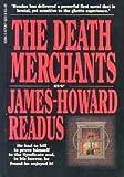 Death Merchants, James H. Readus, 0870673238
