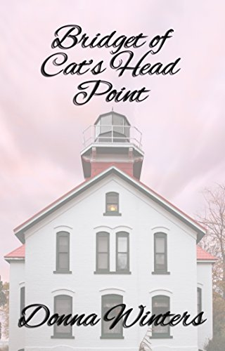 Bridget of Cat's Head Point (Great Lakes Romances Book 6) by [Winters, Donna]