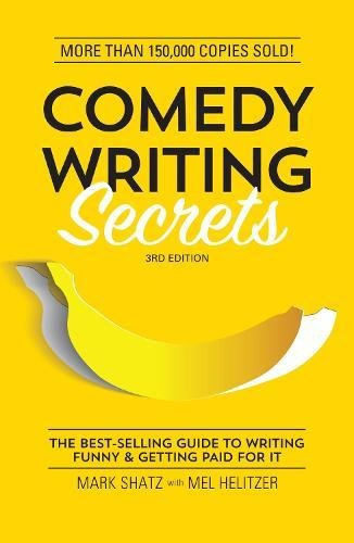 Comedy Writing Secrets: The Best...