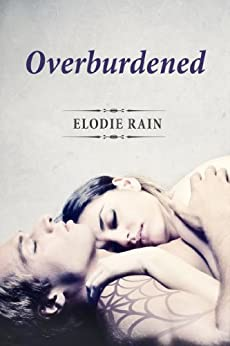 Overburdened by [Rain, Elodie]