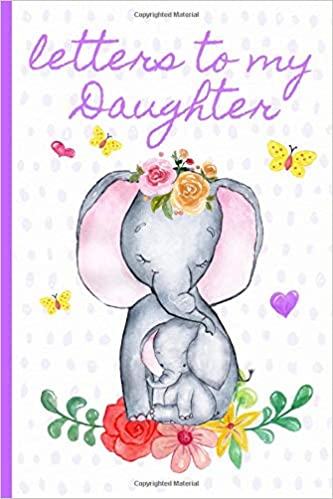 Letters to my daughter: Blank Journal, A thoughtful Gift for