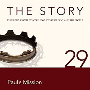 The Story, NIV: Chapter 29 - Paul's Mission (Dramatized) Audiobook