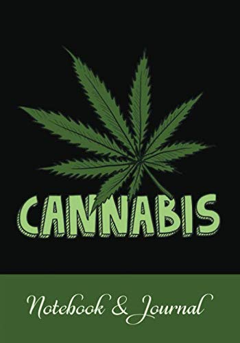 Cannabis Notebook: Lined Cannabis Journal with Prompts for Reviews & Notes Writing | Cannabis Gifts for People Who Smoke Weeds – Marijuana Leaf