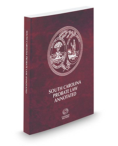 south-carolina-probate-law-annotated-2017-ed