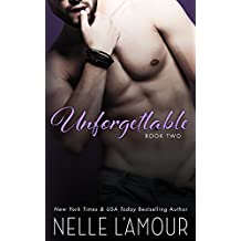 Unforgettable 2: A Sexy Hollywood Romance