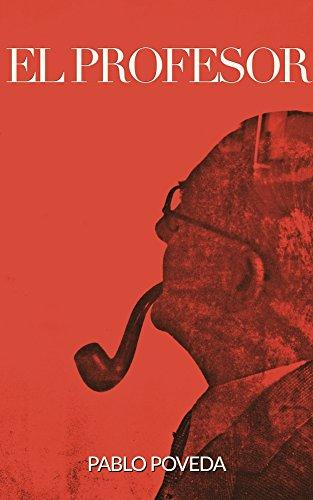 El Profesor: Una historia de amor, intriga y suspense (El Profesor: thriller en español nº 1) (Spanish Edition) (Libros De Amor En Espanol Gratis)