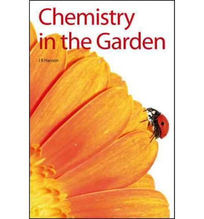 Download [(Chemistry in the Garden)] [Author: James R. Hanson] published on (September, 2007) PDF