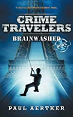 "★★★★★ Gertrude Warner Middle-Grade Grand Prize | Chanticleer Best Book Award - ""An adventurous line-up that takes middle-grade readers around the globe, Paul Aertker's Brainwashed delivers a story with exciting espionage and action-packed thr..."