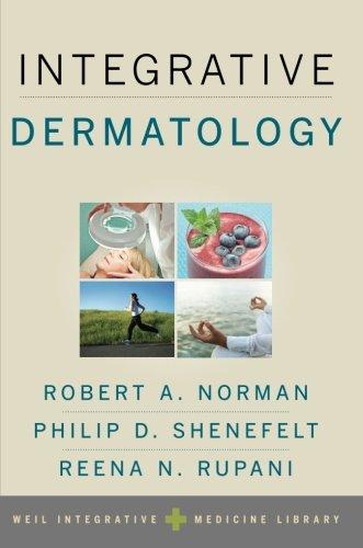 Integrative Dermatology (Weil Integrative Medicine Library)