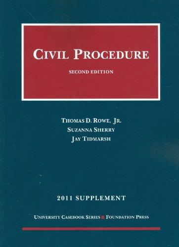 Civil Procedure, 2011 Supplement (University Casebook: Supplement)