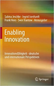 Book Enabling Innovation: Innovationsfahigkeit - Deutsche Und Internationale Perspektiven