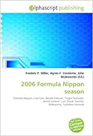 2006 Formula nippon season: formula nippon, lola cars, benoît