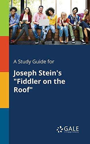- A Study Guide for Joseph Stein's
