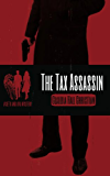 The Tax Assassin (Seth and Ava Mystery Book 1)