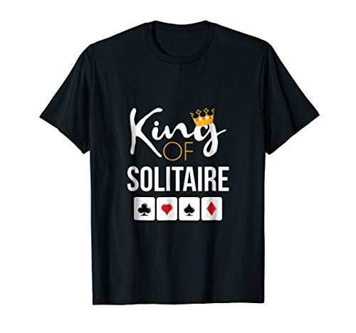 (King of Solitaire T-Shirt Card Game Solitaire Player)