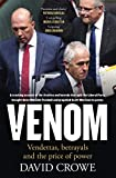 Venom: Vendettas, Betrayals and the Price of Power