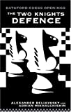 Two Knight's Defence, Alexander Beliavsky and Adrian Mikhalchischin, 0713484411