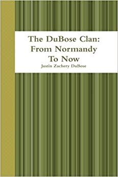 Book The DuBose Clan: From Normandy To Now