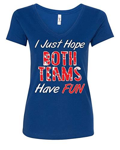 (I Just Hope Both Teams Have Fun Women's V-Neck T-Shirt Football Baseball Hockey Royal Blue XL)