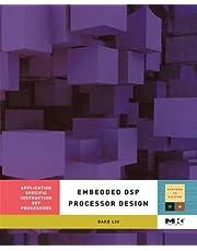 Embedded DSP Processor Design: Application Specific Instruction Set Processors