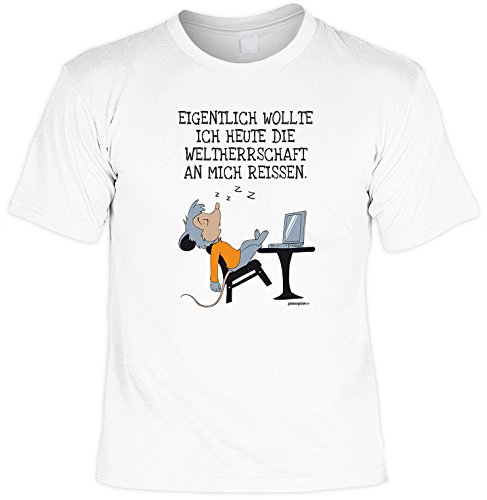 T-Shirt - Wollte die Weltherrschaft an mich reißen - lustiges Sprüche Shirt als Geschenk für Nerds mit Humor