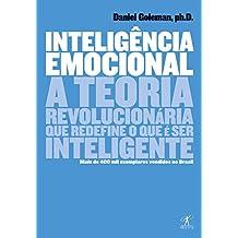 Inteligência emocional: A teoria revolucionária que redefine o que é ser inteligente