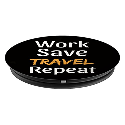 PopSockets Grip Funny Travel Quote - Work Save Travel Repeat - PopSockets Grip and Stand for Phones and Tablets by Latin America Focus (Image #1)
