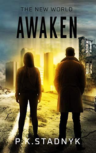 Awaken: The New World by [Stadnyk, P.K.]