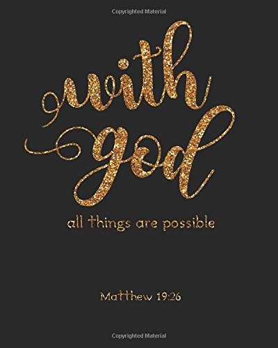Possible Notepad (With God all things are possible: Bible Verse Bullet Journal Dot Grid l Notebook (8