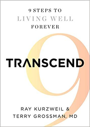Transcend: Nine Steps to Living Well Forever: Amazon.es: Ray ...