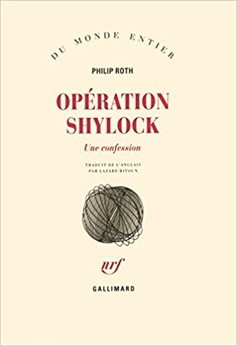 Philip Roth - Opération Shylock : Une confession sur Bookys