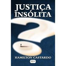 JUSTIÇA INSÓLITA