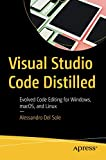 Visual Studio Code Distilled: Evolved Code