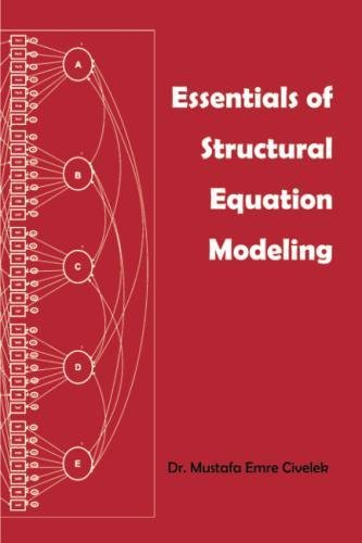 Essentials of Structural Equation Modeling