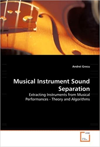 Musical Instrument Sound Separation: Extracting Instruments from Musical Performances - Theory and Algorithms