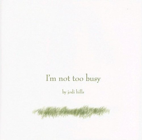 Download I'm Not Too Busy PDF