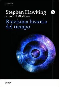 Brevísima Historia Del Tiempo por Leonard Mlodinow epub