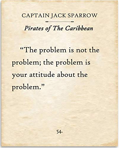 Captain Jack Sparrow - The Problem Is Not The Problem - Pirates of the Caribbean - 11x14 Unframed Typography Book Page Print - Great Gift for PotC Fans, Also Makes a Great Gift Under $15