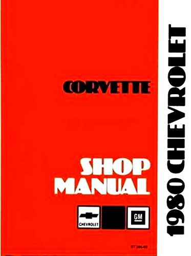 260 Exhaust - 1980 CORVETTE FACTORY REPAIR SHOP & SERVICE MANUAL