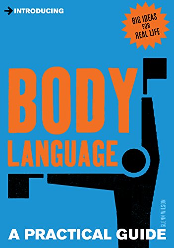 Introducing Body Language: A Practical Guide by Icon Books