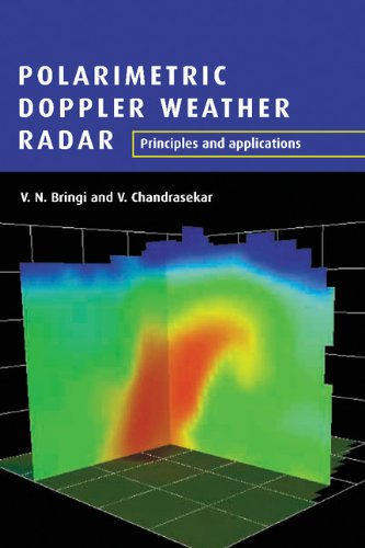Polarimetric Radar - Polarimetric Doppler Weather Radar: Principles and Applications