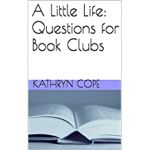 A Little Life: Questions for Book Clubs