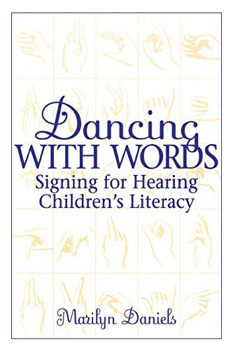 Dancing with Words: Signing for Hearing Children's Literacy