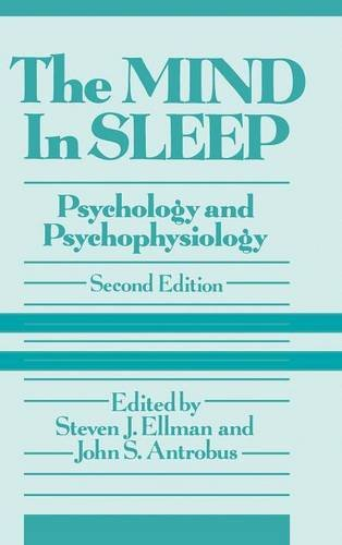The Mind in Sleep: Psychology and Psychophysiology, 2nd Edition