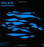 Paul Klee on Modern Art, Paul Klee, 0571066828