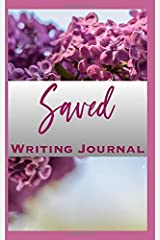 Saved Writing Journal Paperback