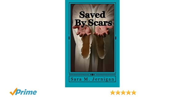Saved By Scars